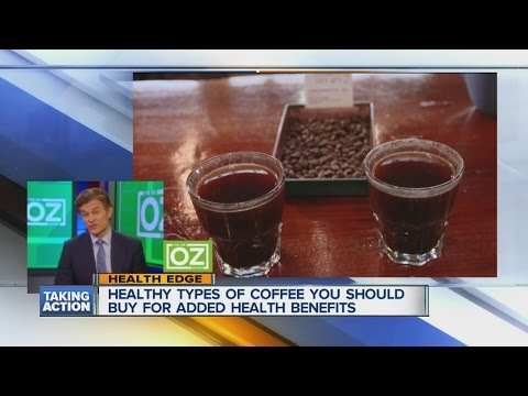 Healthiest Types of Coffee with Dr. Oz