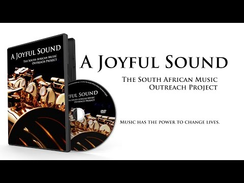 A Joyful Sound | The South African Music Outreach Project