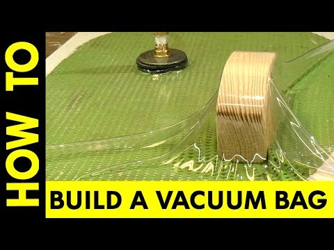 How to Build A Vacuum Bag