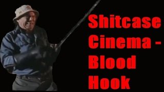 Blood Hook - Shitcase Cinema review