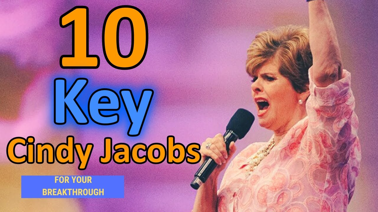 Download Cindy Jacobs (Secrets) - 10 Keys For Your Breakthrough