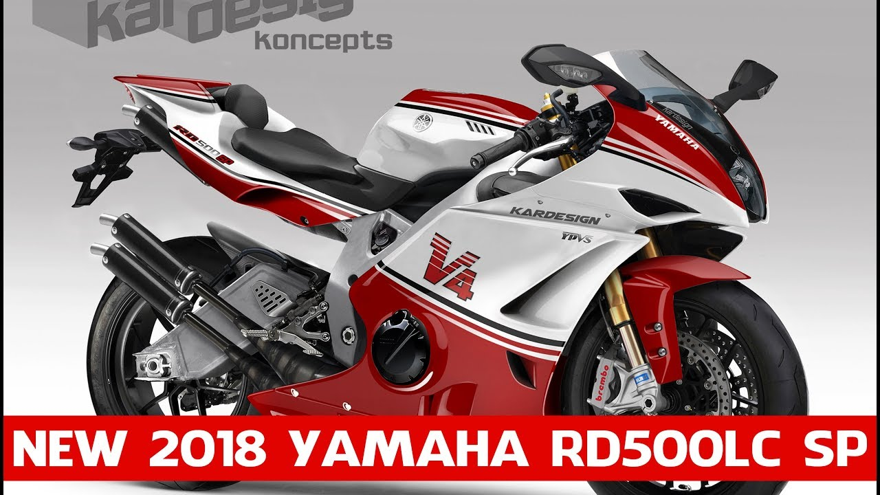 2018 Yamaha RD500LC SP V4 | All new 2018 Yamaha RD500LC V4 model | MOTO  INTRODUCTION