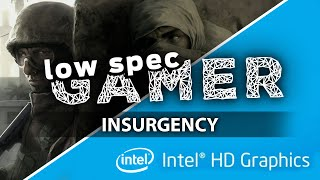 How to play Insurgency on a low end computer