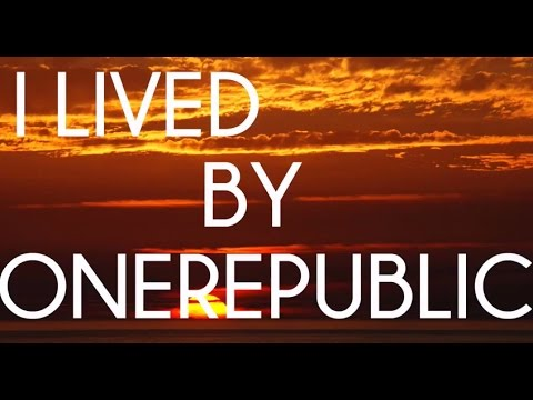 OneRepublic- I Lived (Lyric Video)