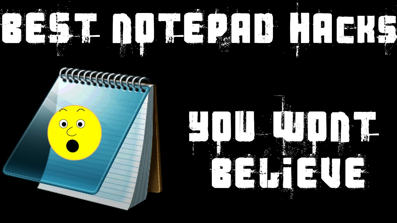 12 Best (Unbeatable) Notepad Tricks (Codes & Hacks) 1