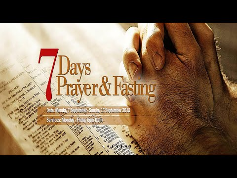 Day 2: 7 Days Prayer and Fasting