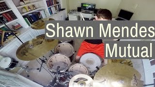 Shawn Mendes - Mutual (Drum Cover)