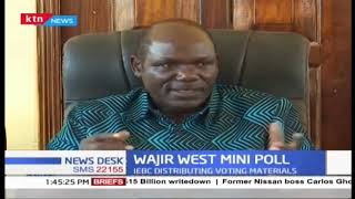 IEBC chair Wafula Chebuka  confirms that they are logistaically prepared for the Wajir west polls