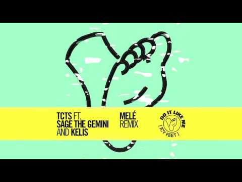 TCTS - Do It Like Me (Icy Feet) feat. Sage The Gemini & Kelis (Melé Remix) [Cover Art] [Ultra Music]