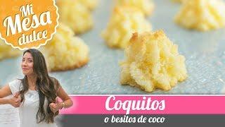 COQUITOS O BESITOS DE COCO | MESA DULCE DE PAM | Quiero Cupcakes!