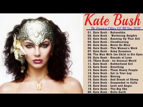Kate Bush Greatest Hist Full Album 2021 -  Best Song Of Kate Bush