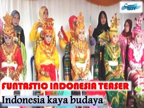 funtastic-indonesia-teaser-(indonesia-kaya-budaya)-[catatan-si-boy]