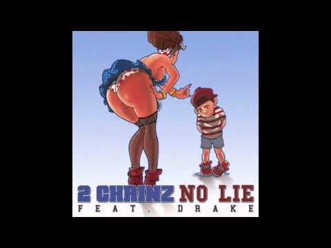 2 Chainz - No Lie (feat. Drake) - Free Download Link