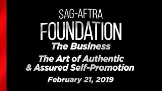 The Business: The Art of Authentic & Assured Self-Promotion