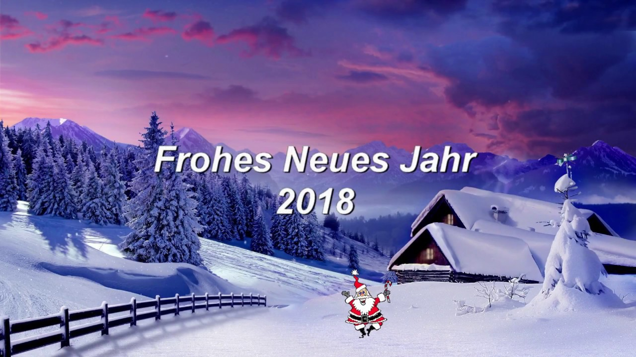 Frohes Neues Jahr 2018 - YouTube