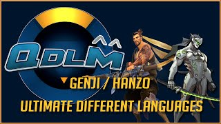 Overwatch : Genji / Hanzo ultimate different languages