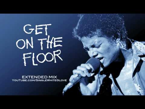 GET ON THE FLOOR  (SWG Extended Mix) - MICHAEL JACKSON (Off The Wall)
