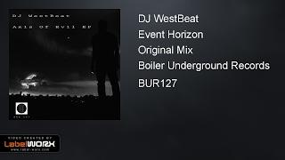 DJ WestBeat - Event Horizon (Original Mix)