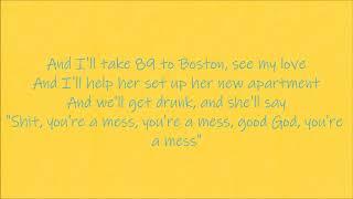 Noah Kahan - Mess - Lyrics