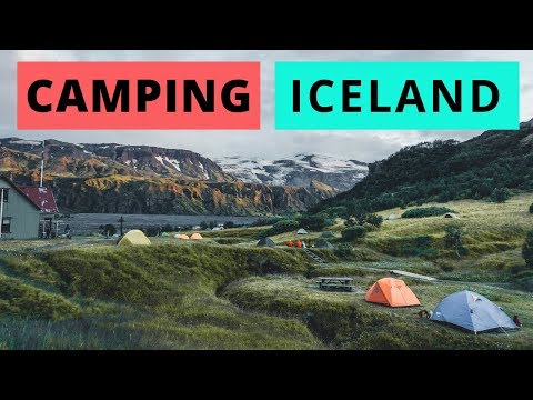 Camping In Iceland | Complete Guide To Campsites + MORE