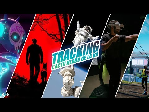 Tracking : L'actu VR #18 : ISS, Omni One, Blair Witch...