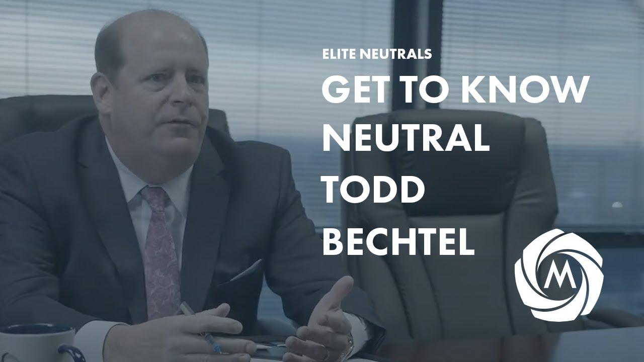 Get to Know Mediator Todd Bechtel #eliteneutrals video