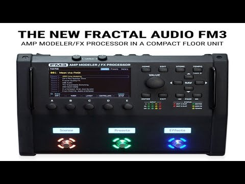 Did a little video on the FM3 and the info on it! : AxeFx