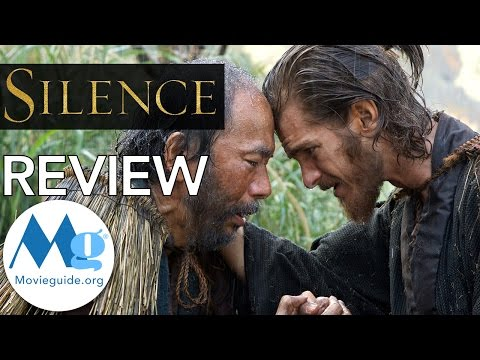 SILENCE Movie Review by Movieguide