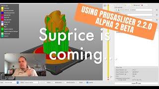 using PrusaSlicer 2.2.0 Alpha 2 Beta