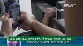 Tin công nghệ - Sử dụng điện thoại trước khi ngủ hoặc trong bóng tối gây mù tạm thời!