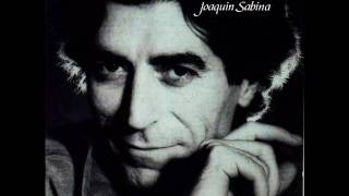 Joaquín Sabina - Con la frente marchita (besos y porros)