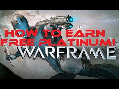 Warframe: How To Earn Free Platinum!