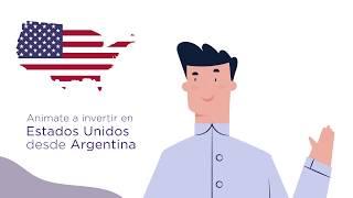 Invertí en Estados Unidos desde Argentina