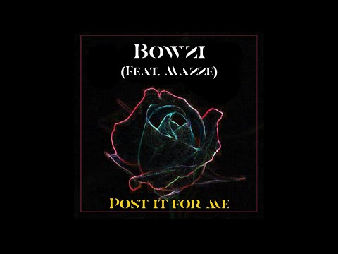 Bowes & Mazze - Post It For Me