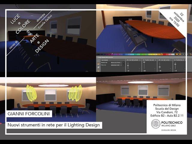 Luce e Colore tra Arte e Design | Gianni Forcolini - Nuovi strumenti in rete per il Lighting Design