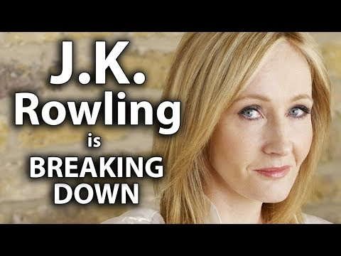 J.K. Rowling is Breaking Down