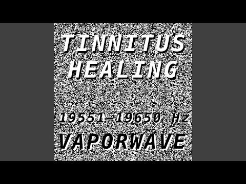 Tinnitus Healing for Damage at 19552 Hertz