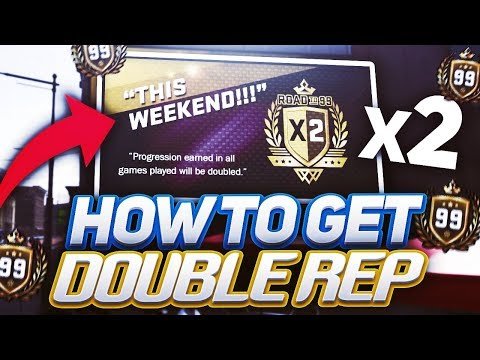How To Get DOUBLE REP! 99 Overall FAST - NBA 2K18