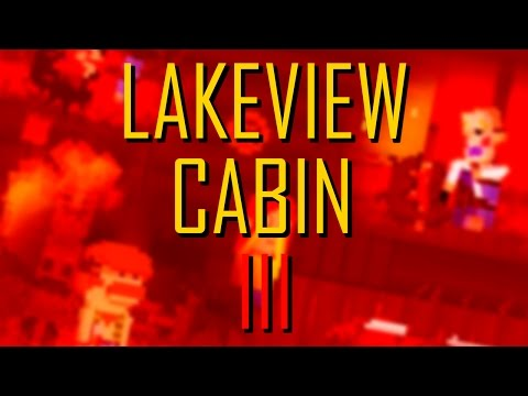 Lakeview Cabin III: Movie
