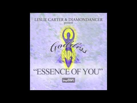Leslie Carter & Diamondancer Present Goddess NRG - Essence of You