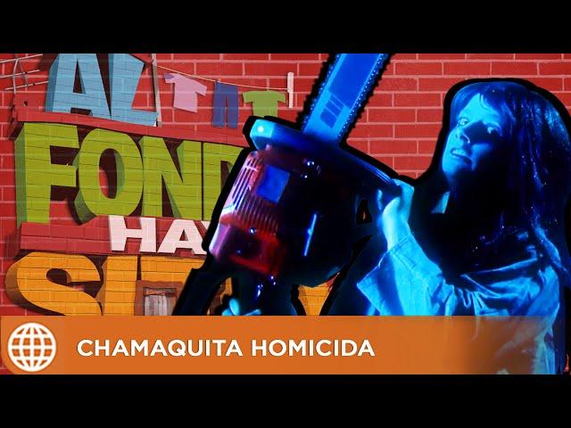 CHAMAQUITA HOMICIDA -  Al Fondo Hay Sitio