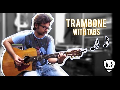 Trambone - Fingerstyle Guitar Lesson - with Tab