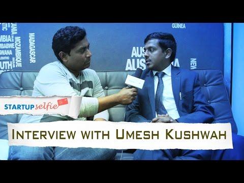 Umesh Kushwaha   Motivator, Thinker, Entrepreneur    Startup Selfie