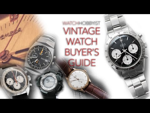 Vintage Watch Buyer's Guide :: WatchHobbyist Channel