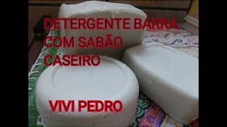 DETERGENTE BARRA COM SABÃO CASEIRO – RECEITA INÉDITA NO YOUTUBE