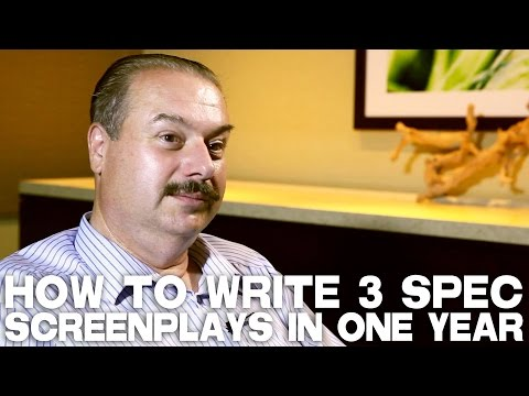 How To Write 3 Spec Screenplays In One Year by William C. Martell