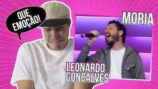 REACTION: MORIÁ - LEONARDO GONÇALVES - legendas em Português!