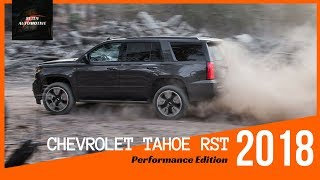 WATCH NOW!! 2018 CHEVROLET TAHOE RST PERFORMANCE EDITION