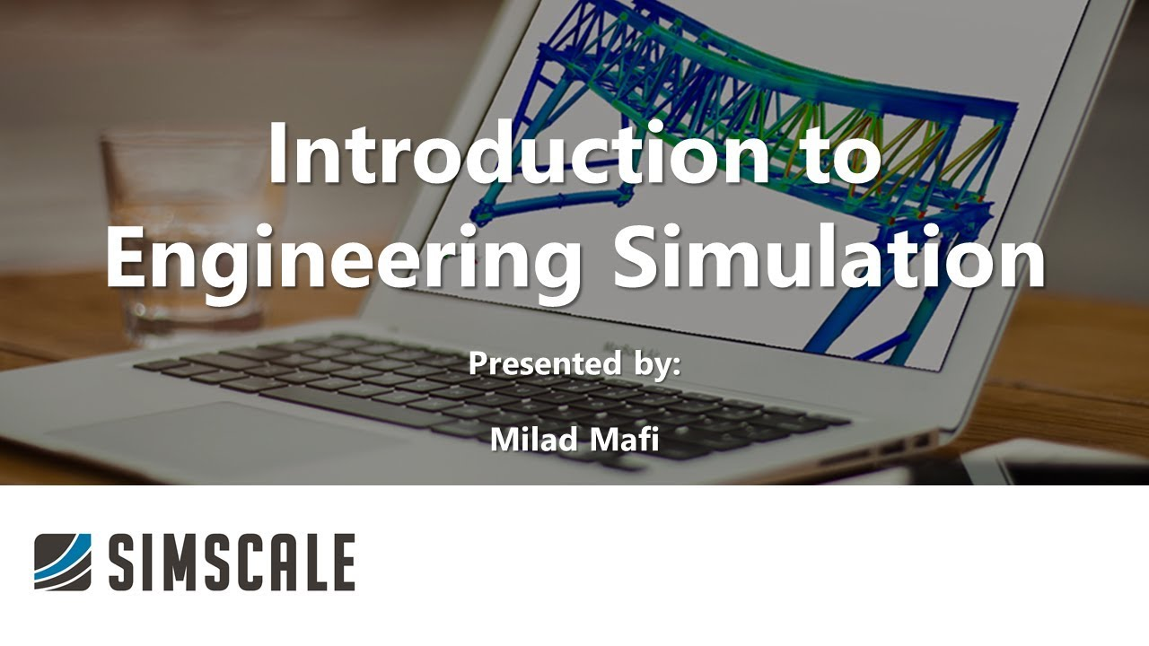 Introduction to Engineering Simulation: Fluid Flow Simulation