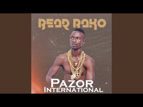 Pazor International Drops Two Hot Bangers To Put Other Artistes' Career On Hold